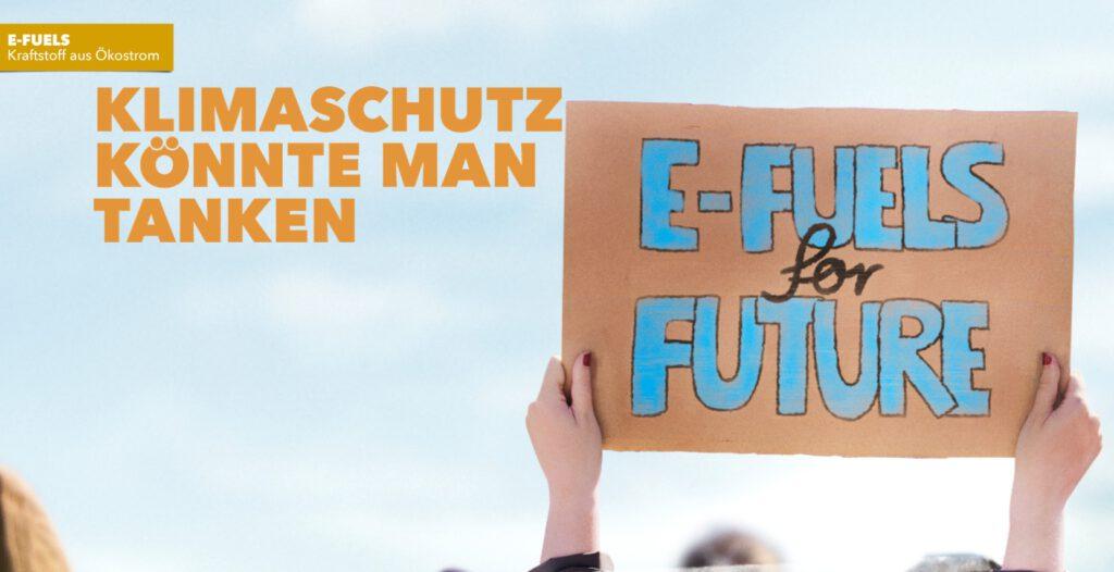Klimaschutz könnte man tanken - e-fuels for future